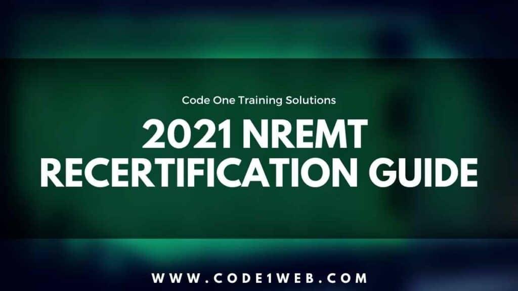 2021 NREMT Recert Guide