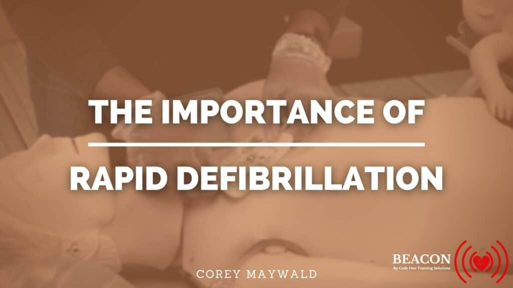 The importance of rapid defibrillation