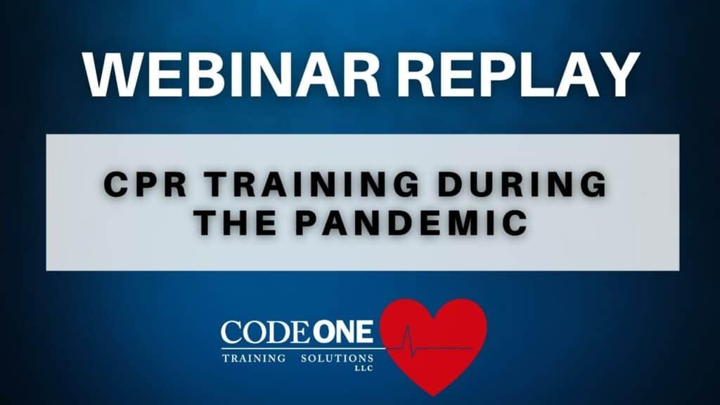 CPR Training During Pandemic Webinar