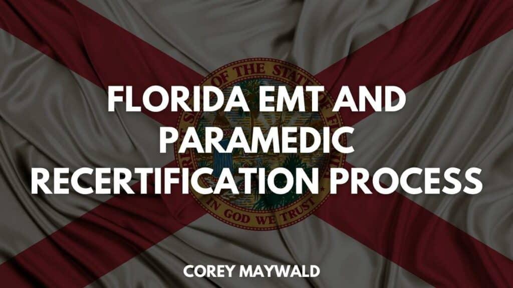 Florida EMT and Paramedic Recertification Process