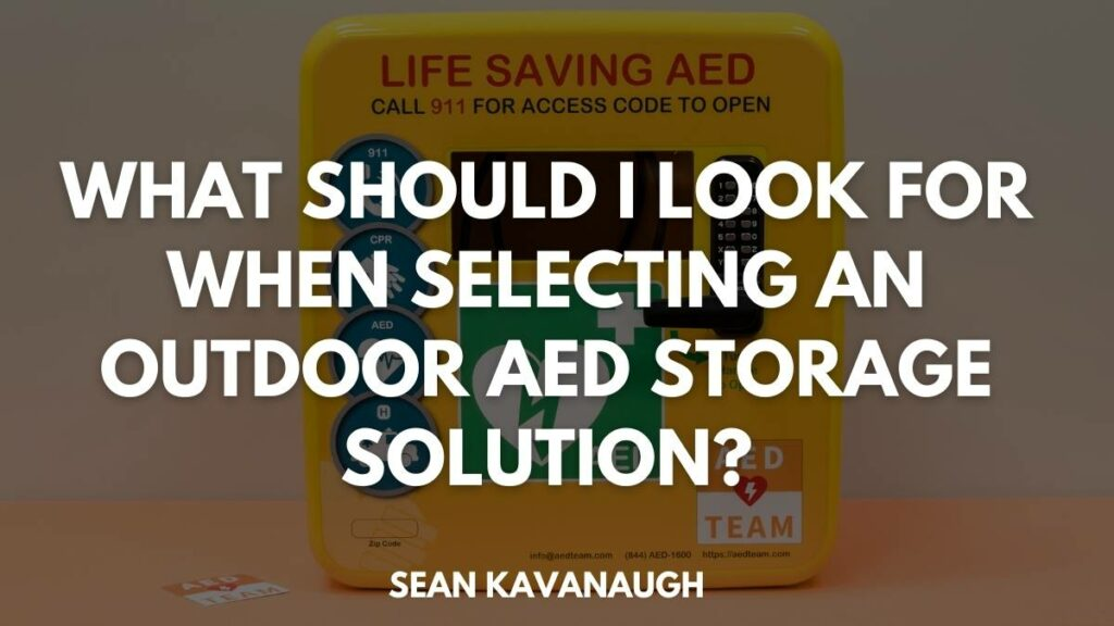 What should I look for when selecting an outdoor AED storage solution?