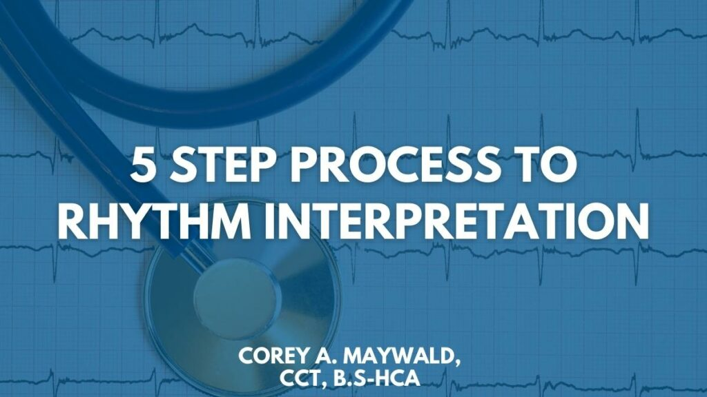 5 Step Process to Rhythm Interpretation