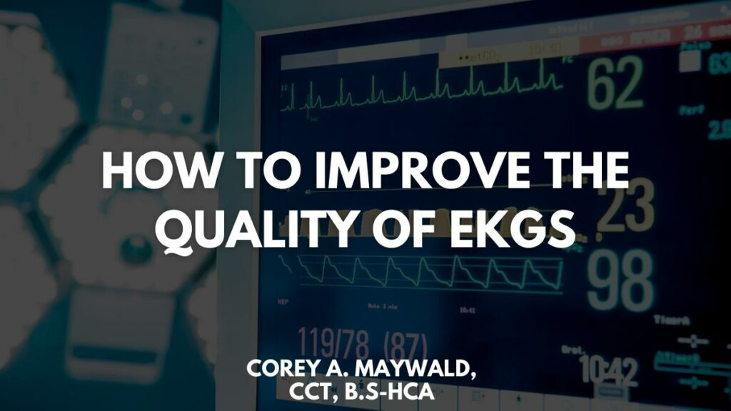 How to Improve the Quality of EKGs