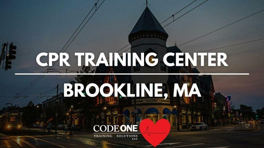 CPR Training Center Brookline, MA