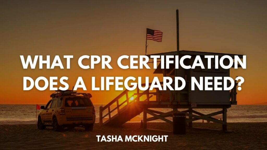 What CPR Certification Does A Lifeguard Need?